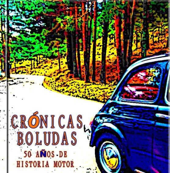 Oil13 - Crónicas Boludas - 50 años de historia Motor